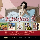 BUtterfield 8: Bronislau Kaper at M-G-M, Vol. 1