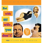 Not With <i>My</i> Wife, You Don't! Vol. 2—Original Soundtrack