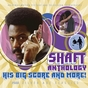 Shaft Anthology: His Big Score and More!