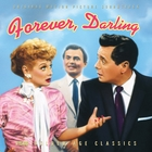 The Long, Long Trailer/Forever, Darling